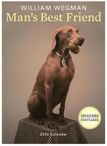 William Wegman Man's Best Friend 2012
